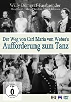 Der Weg von Carl Maria von Weber&#39;s - Aufforderung zum Tanz