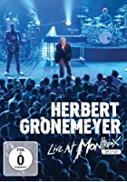 Herbert Grönemeyer - Live at Montreux 2012