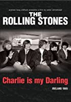 The Rolling Stones - Charlie Is My Darling - Irland 1965