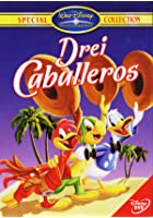 Drei Caballeros