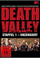 Death Valley - Staffel 1 - unzensiert