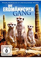 Die Erdm&auml;nnchen Gang