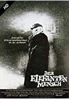 Der Elefantenmensch