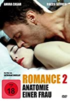 Romance 2 - Anatomie einer Frau