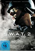 S.W.A.T. 2 - Die Bombe tickt