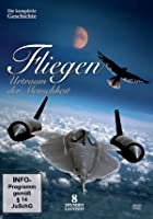 Fliegen - Urtraum der Menschheit