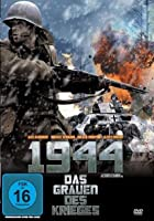 1944 - Das Grauen des Krieges