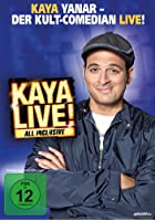 Kaya Yanar - Kaya Live! All inclusive