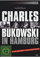 Charles Bukowski in Hamburg