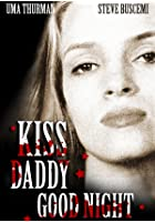 Kiss Daddy Good Night
