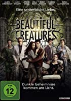 Beautiful Creatures - Eine unsterbliche Liebe