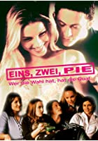 Eins, Zwei, Pie - Wer die Wahl hat, hat die Qual