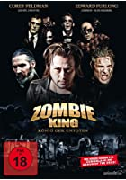Zombie King - K&ouml;nig der Untoten