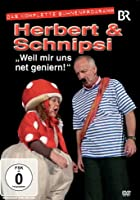 Herbert &amp; Schnipsi - Weil mir uns net geniern - Das komplette B&uuml;hnenprogramm