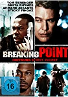 Breaking Point - Hoffnung stirbt zuerst