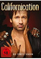 Californication - Die f&uuml;nfte Season