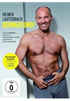 Heiner Lauterbach - Kerngesund! - Das Cardio-, Kraft- &amp; Koordinationstraining f&uuml;r M&auml;nner