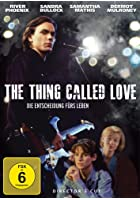The Thing Called Love - Die Entscheidung f&uuml;rs Leben