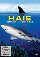 Haie - T&ouml;dlich und schnell