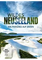 Wildes Neuseeland - Ein Paradies auf Erden