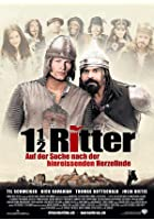 1 1/2 Ritter - Auf der Suche nach der hinrei&szlig;enden Herzelinde