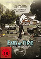 End of Time - Der Tod liegt in der Luft