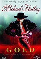 Michael Flatley - Gold - A Celebration of Michael Flatley