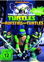 Teenage Mutant Ninja Turtles - Der Aufstieg der Turtles
