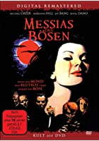 Messias des B&ouml;sen