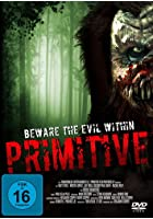 Primitive - Beware the Evil Within
