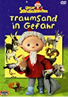 Unser Sandm&auml;nnchen - Traumsand in Gefahr