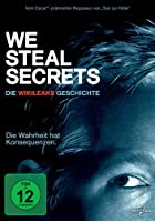 We Steal Secrets - The Story of WikiLeaks