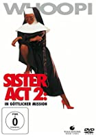 Sister Act 2 - In g&ouml;ttlicher Mission