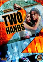 Two Hands - Director's Cut