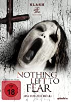 Nothing Left to Fear - Das Tor zur Hölle