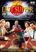 The Last Supper - Die Henkersmahlzeit