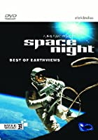 Space Night - Best of Earthviews