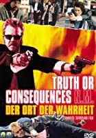 Truth Or Consequences - Der Ort der Wahrheit