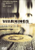 Warnings - Die Zeichen sind da