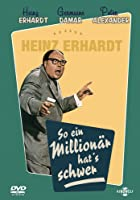Heinz Erhardt - So ein Million&auml;r hat&#39;s schwer