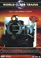 World Class Trains 3 - Züge Afrikas und Europas