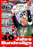 40 Jahre Bundesliga - Titel, Tr&auml;nen, Triumphe