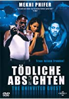 Tödliche Absichten - The Uninvited Guest