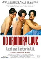 No Ordinary Love - Lust und Laster in L.A.