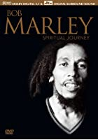 Bob Marley - Spiritual Journey