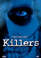 Mike Mendez Killers