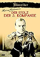 Der Stolz der 3. Kompanie