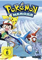 Pok&eacute;mon Heroes - Der Film