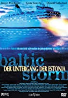 Baltic Storm - Der Untergang der Estonia