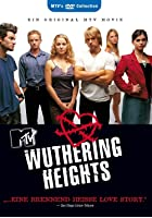 MTV&#39;s Wuthering Heights